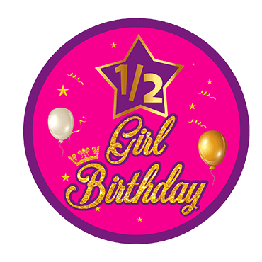 GIRLS HALF BIRTHDAY